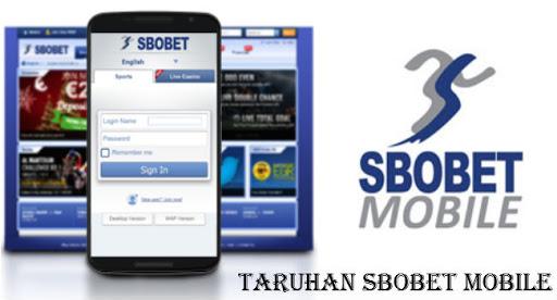 Pengalaman Bermain Sbobet Mobile
